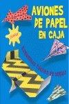 9788431538446: AVIONES DE PAPEL EN CAJA (Spanish Edition)