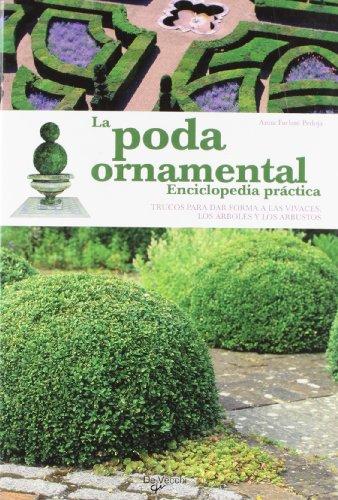 La poda ornamental (Spanish Edition): Anna Furlani Pedoja