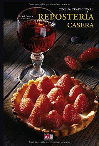 9788431538972: Reposteria casera (Spanish Edition)