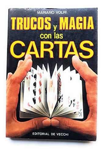 Trucos y magia con las cartas: Volpi, MarÃano