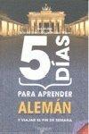 9788431540043: 5 Dias Para Aprender Aleman (Cinco Dias)