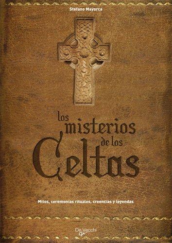 Los misterios de los celtas (Spanish Edition): Stefano Mayorca