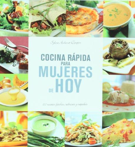 Cocina rapida para mujeres de hoy (Spanish Edition): Sylvie Aubonet, Caupin