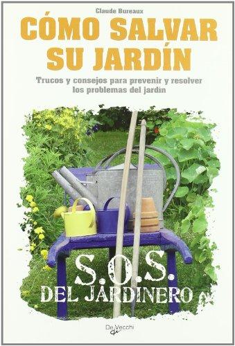 9788431540302: Como salvar su jardin (Sos Del Jardinero)