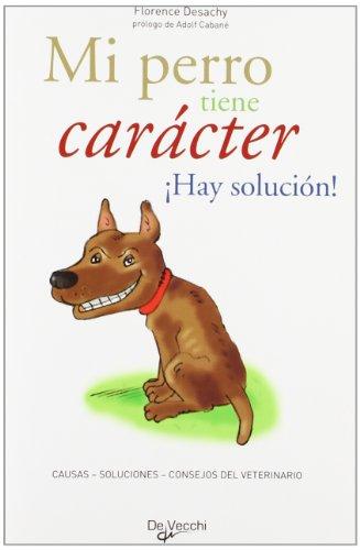 9788431540432: Mi perro tiene carácter (Animales)