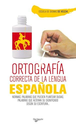 9788431541811: Ortografia correcta de la lengua espanola (Spanish Edition)