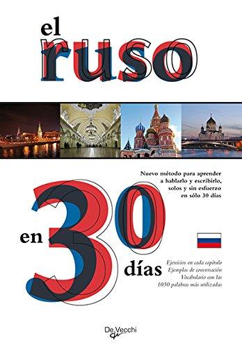 9788431541965: El ruso en 30 días (Idiomas En Tres Semanas)