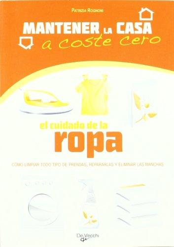 9788431542092: El cuidado de la ropa (Mantener La Casa A Coste 0)