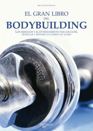 9788431550257: El gran libro del Bodybuilding (En Forma (de Vecchi))