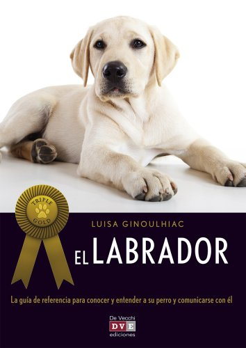 9788431550912: El labrador / The Labrador Retriever (Spanish Edition)