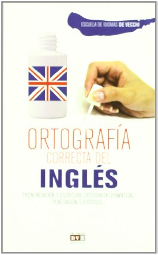 9788431551216: Ortografia del ingles (N.E.) (Escuela De Idiomas)