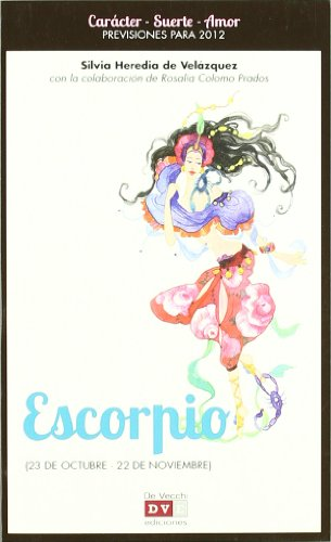 9788431551360: Escorpio / Scorpio: Horoscopo 2012 / 2012 Horoscope (Spanish Edition)