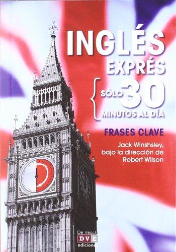 9788431552411: Inglés exprés: Frases clave (Ingles Express 30 Minutos)