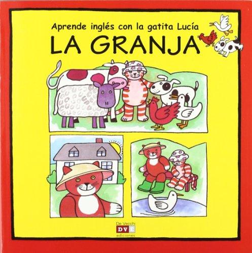 9788431552435: Aprende ingl�s con la gatita Luc�a: La granja (Ingles Para Ni�os (vecchi))