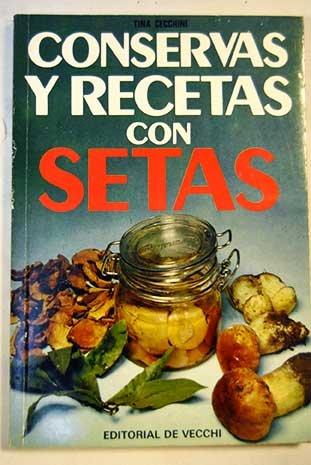 9788431553661: CONSERVAS Y RECETAS CON SETAS
