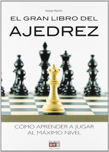 9788431553760: Gran libro del ajedrez, el - como aprender a jugar al maximo nivel