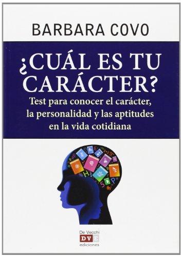 9788431556150: ¿Cuál Es Tu Carácter? Test Para Conocer El Carácter, La Personalidad Y Las Aptitudes En La Vida Cotidiana