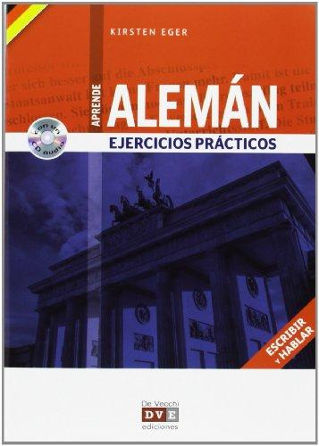 Aprende Alemán. Ejercicios prácticos +cd: Eger, Kristen
