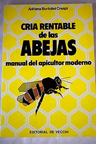 Cría rentable de las abejas manual del: Bortolini Crespi, Adriana