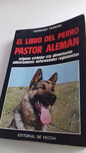 9788431579104: EL LIBRO DEL PERRO PASTOR ALEMÁN