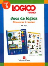 9788431606558: Logico Primo. Observar I Raonar. Fitxer 3. (Logico Primo Català)