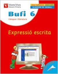 9788431607203: Bufi 6. Expressió Escrita - 9788431607203