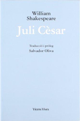 9788431607999: Juli Cesar (Obres William Shakespeare)