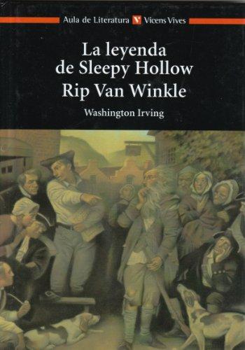 La leyenda de Sleepy Hollow. Rip Van: Washington Irving
