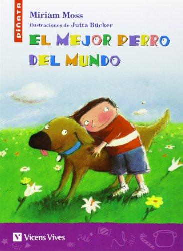9788431610173: El mejor perro del mundo / The Best Dog in the World (Pinata) (Spanish Edition)