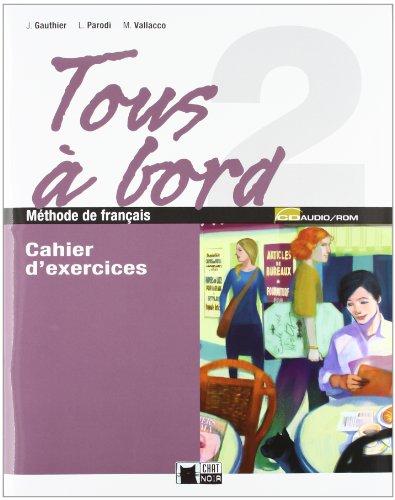 9788431613761: Tous A Bord 2 Cahier+cd+autoevaluation (Chat Noir. methodes) - 9788431613761