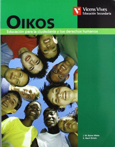 9788431614751: Oikos. Libro Del Alumno. Etica Y Ciudadania - 9788431614751
