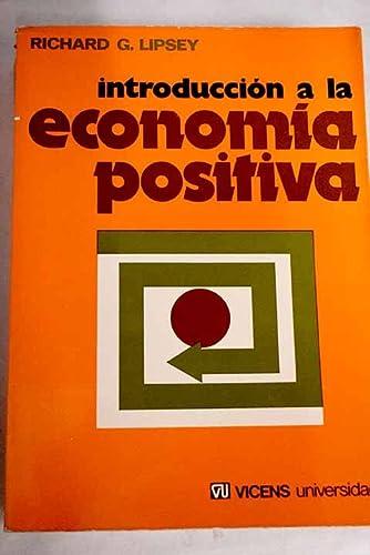 9788431615017: INTRODUCCION A LA ECONOMIA POSITIVA
