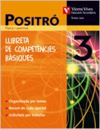 9788431615826: Positro 3 Llibreta De Competencies Basiques.fisica I Quimica - 9788431615826