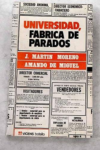 Universidad, fabrica de parados: Informe sociologico sobre: Jaime Martin Moreno