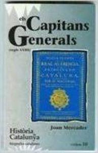 9788431618131: Els Capitans Generals. Segle XVIII - Tom X (Hta. de Catalunya. Biografies Catalanes)