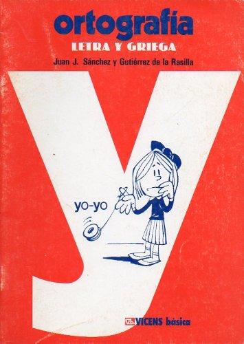 9788431618452: ORTOGRAFÍA. LETRA Y GRIEGA. Ilustrado por Miguel Sitjar. 1ª edición.
