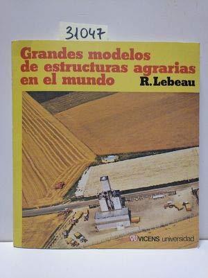 9788431621735: Grandes modelos de estructuras agrarias