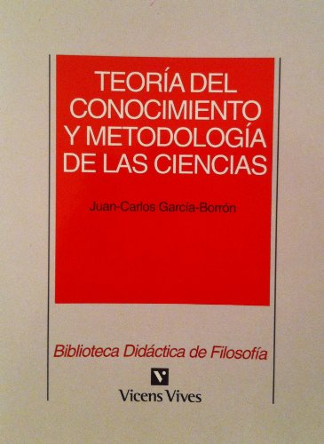 9788431622244: Teoria del Conocimiento y Metodologia de Las Ciencias (Spanish Edition)