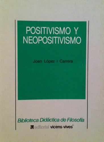 9788431625627: Positivismo y neopositivismo
