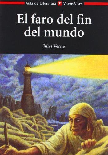 9788431625856: El Faro Del Fin Del Mundo N/c (Aula de Literatura) - 9788431625856