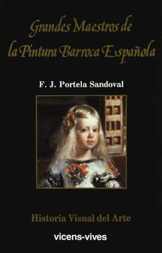 9788431627201: 11. Grandes maestros de la pintura barroca español (Historia Visual del Arte)
