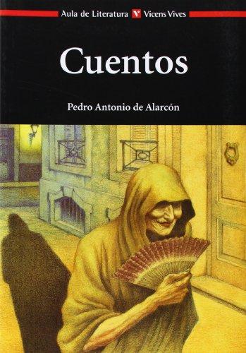 Cuentos. Introducción, notas y propuestas de trabajo: ALARCON, Pedro Antonio