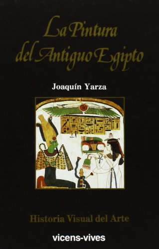9788431628895: 2. La pintura del Antiguo Egipto (Historia Visual del Arte)