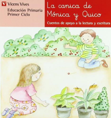 9788431629571: N.5 La Canica De Monica Y Quico (Cuentos de Apoyo. serie Roja) - 9788431629571