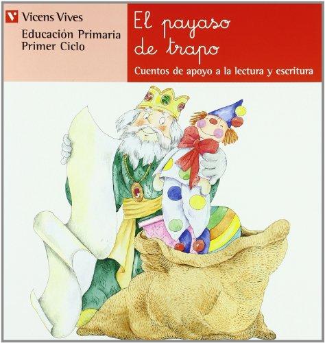 9788431629588: El Payaso De Trapo. Serie Roja (Cuentos de Apoyo. serie Roja) - 9788431629588