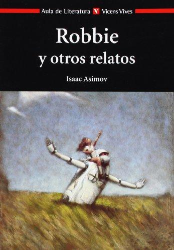 9788431635039: Robbie y Otros Relatos / Robbie and Other Stories (Aula de Literatura)