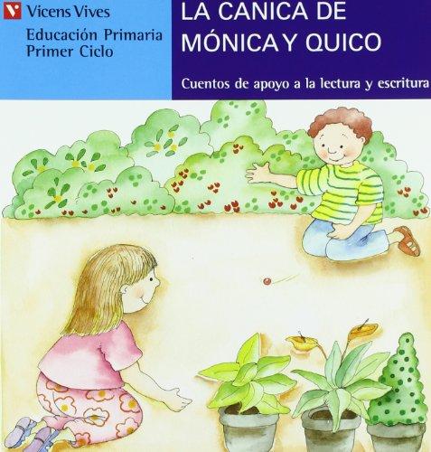 9788431635510: La Canica De Monica Y Quico (azul): 5 (Cuentos de Apoyo. serie Azul)