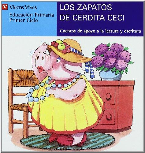 9788431635527: Los Zapatos De Cerdita Ceci (azul): 10 (Cuentos de Apoyo. serie Azul) - 9788431635527