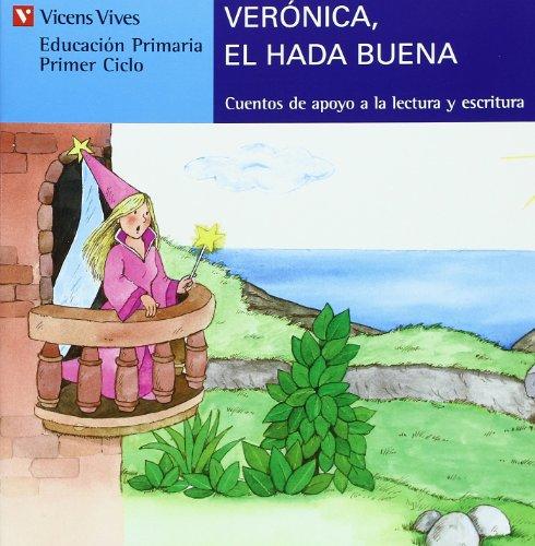 9788431635541: Veronica,El Hada Buena (serie Azul): 8 (Cuentos de Apoyo. serie Azul) - 9788431635541
