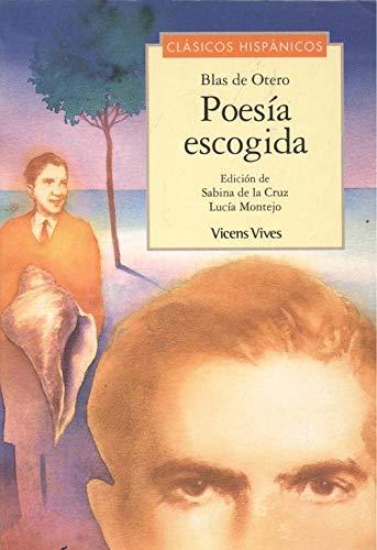 9788431635961: Poesia escogida - blas de Otero (Clasicos Hispanicos)